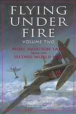Flying under Fire, Volume Two