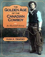 Golden Age of the Canadian Cowboy